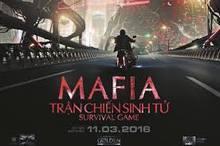 MAFIA Trận Chiến Sinh Tử - Mafia Survival Game 2016