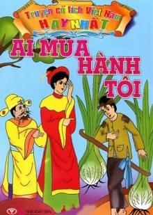 Truyện cổ tích Việt Nam - Ai mua hành tôi