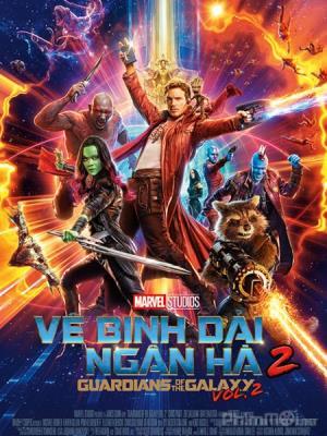 ve-binh-dai-ngan-ha-2-guardians-of-the-galaxy-vol-2