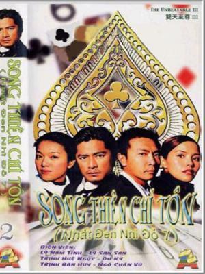 nhat-den-nhi-do-nhat-do-nhi-den-phan-7--song-thien-chi-ton